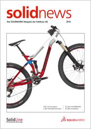 solidnews 2016 SOLIDWORKS Kundenmagazin der SolidLine