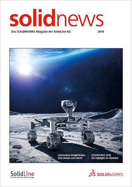 SOLIDWORKS Kundenmagazin der SolidLine, solidnews 2018