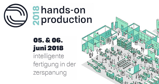 hands-on production 2018: Fachmesse für Zerspannungstechnik