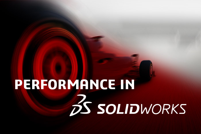 Performance in SOLIDWORKS Blog