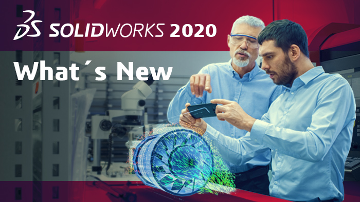 SOLIDWORKS 2020 What's New