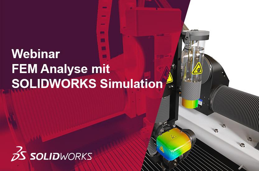 Webinar SOLIDWORKS Simulation FEM Analyse