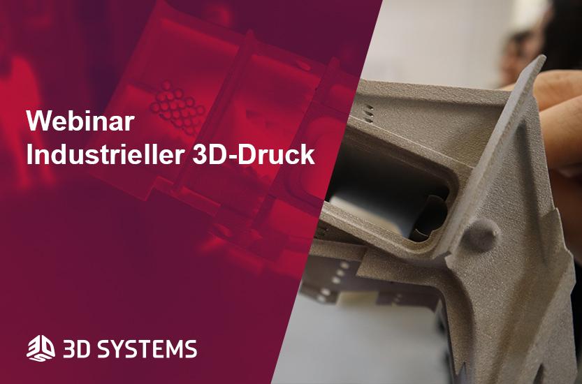 Webinar Industrieller 3D-Druck