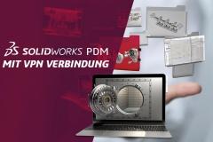 Blog SOLIDWORKS PDM mit VPN Verbindung