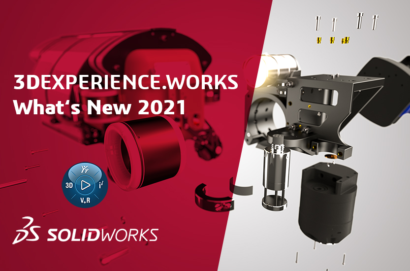 3DEXPERIENCE.WORKS 2021 What's New
