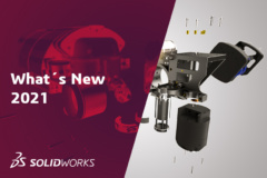 SOLIDWORKS 2021 - What's New