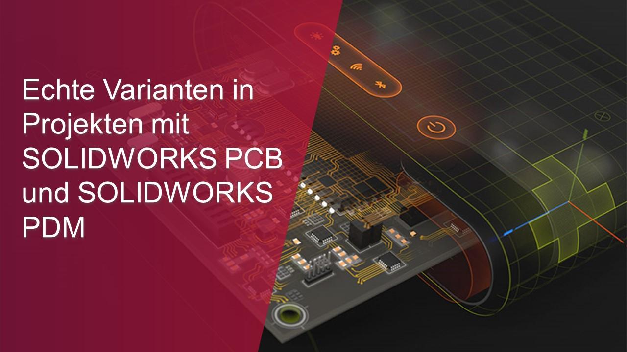 Echte Varianten in Projekten mit SOLIDWORKS PCB und SOLIDWORKS PDM-thumb