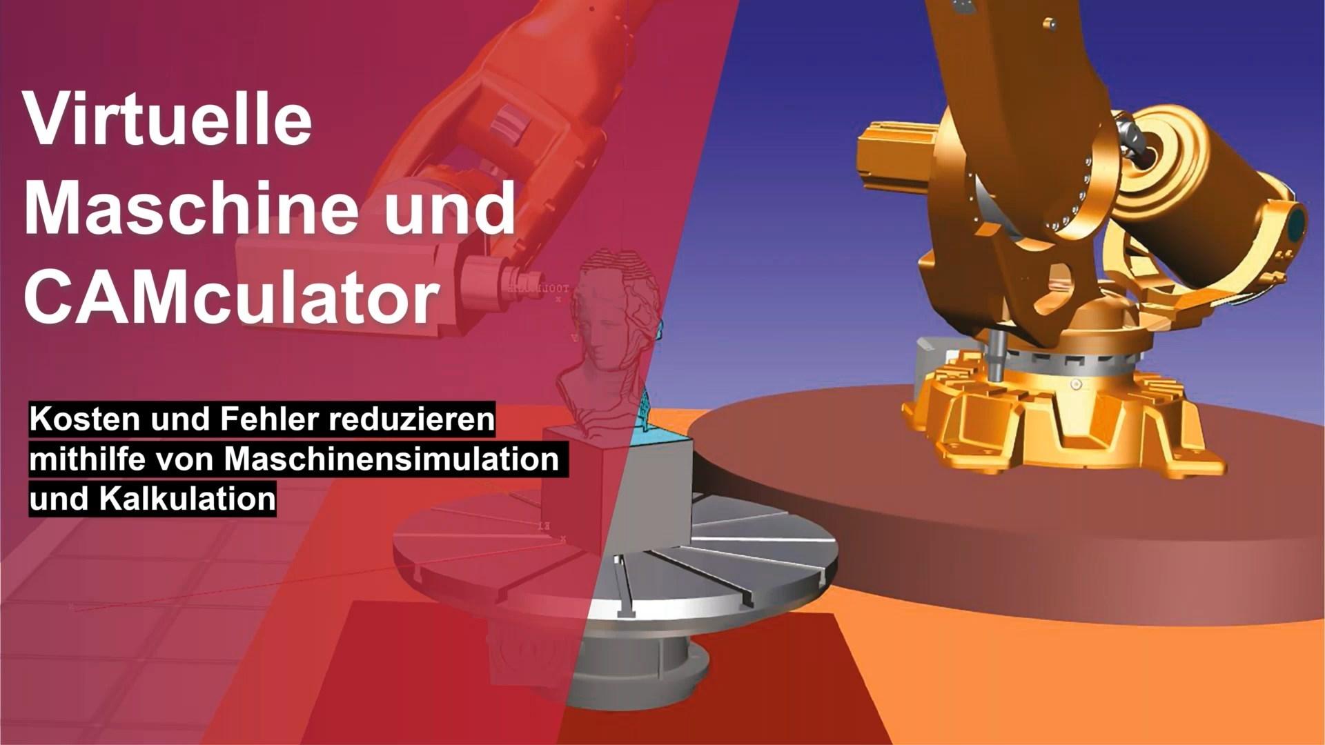 Fertigungsautomatisierung-Virtuelle-Maschine-und-CAMCulator