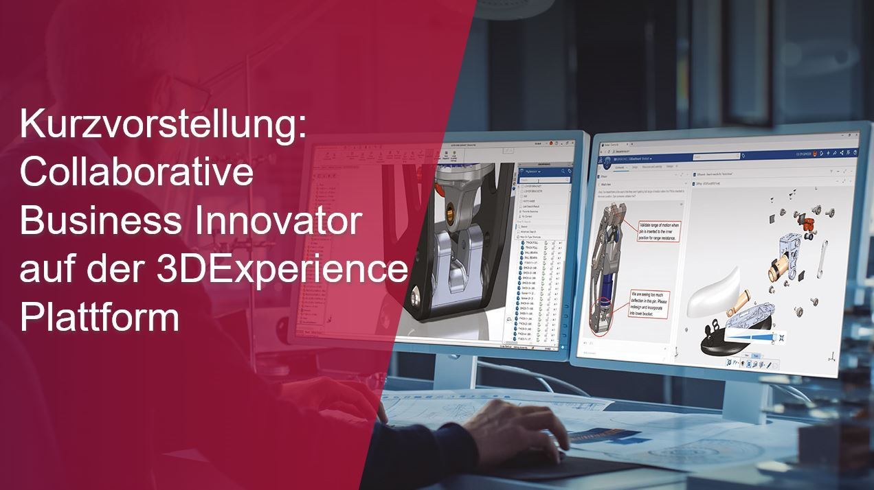Kurzvorstellung_ Collaborative Business Innovator auf der 3DEXPERIENCE Plattform-thumb