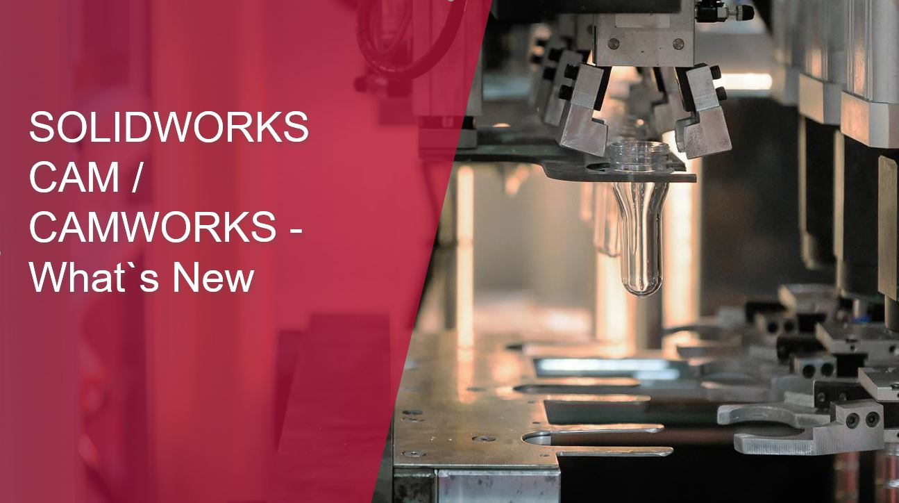 SOLIDWORKS CAMWORKS-Whats New in2020-thumb
