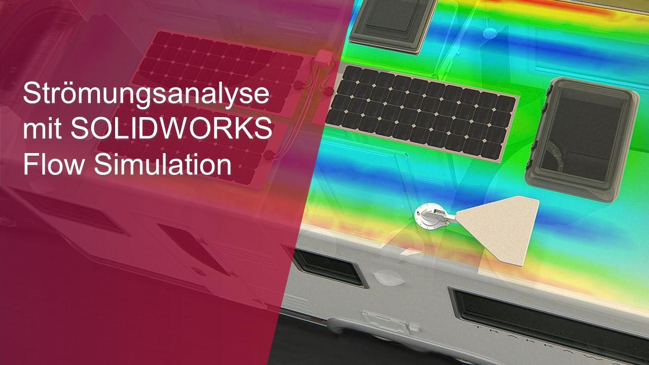 Strömungsanalyse mit SOLIDWORKS Flow Simulation