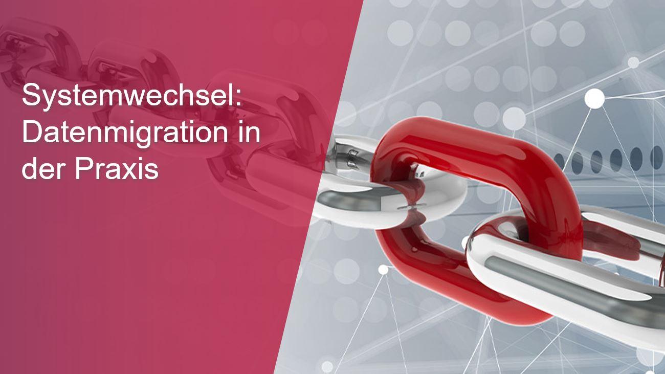 Systemwechsel-–-Datenmigration-in-der-Praxis-thumb.jpg